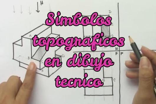 Simbolos Topograficos En Dibujo Tecnico Topograficas Tecnicas De Dibujo Geometria Y Trigonometria