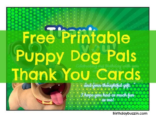 Free Printable Puppy Dog Pals Thank You Cards Dogs And Puppies Free Birthday Stuff Pals