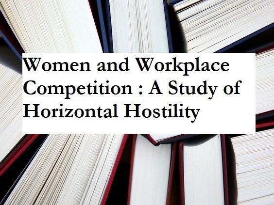Stone Erin A Women And Workplace Competition Study Of Horizontal Hostility Interdisciplinary Studie Oregon State University Writing Strategies 2017 Dissertations