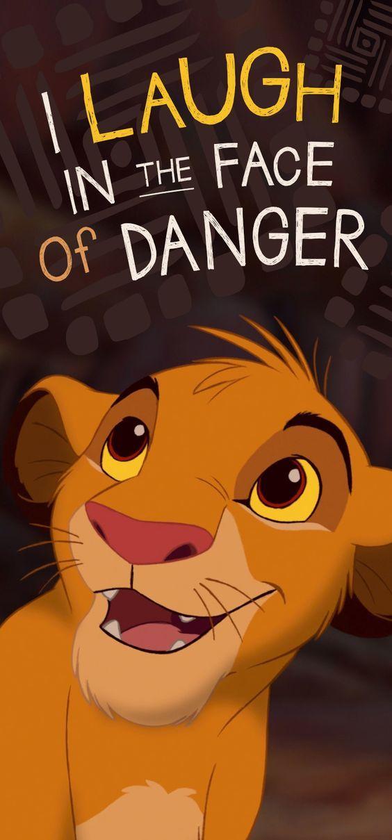 I Laugh In The Face Of Danger Lock Screen Phone Wallpaper Simba
