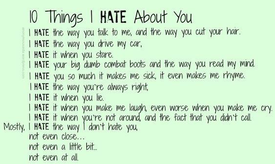 10 Things I Hate About You Poem: 10 Things I Hate About You Poem - Google Search