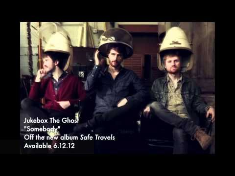 """Jukebox the Ghost - """"Somebody"""""""