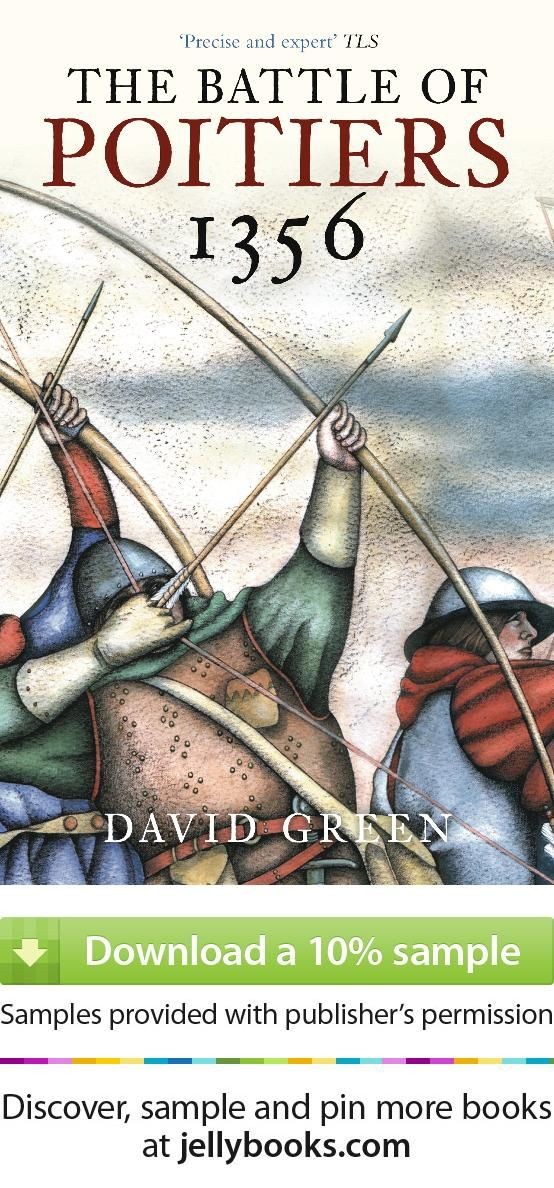 The Battle Of Poitiers 1356 By David Green The Story border=