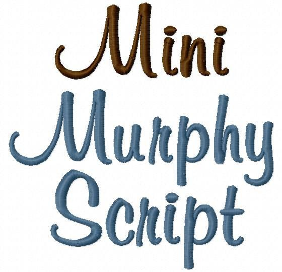 This Listing Is For Mini Murphy Script 5in Machine Embroidery