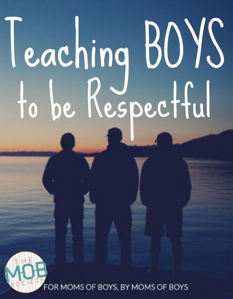 Teaching boys to be respectful. A new post from the #mobsociety