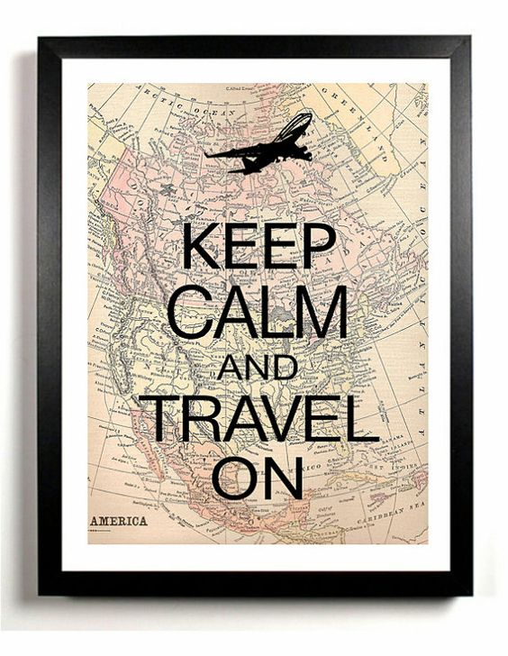 Keep Calm and travel on: