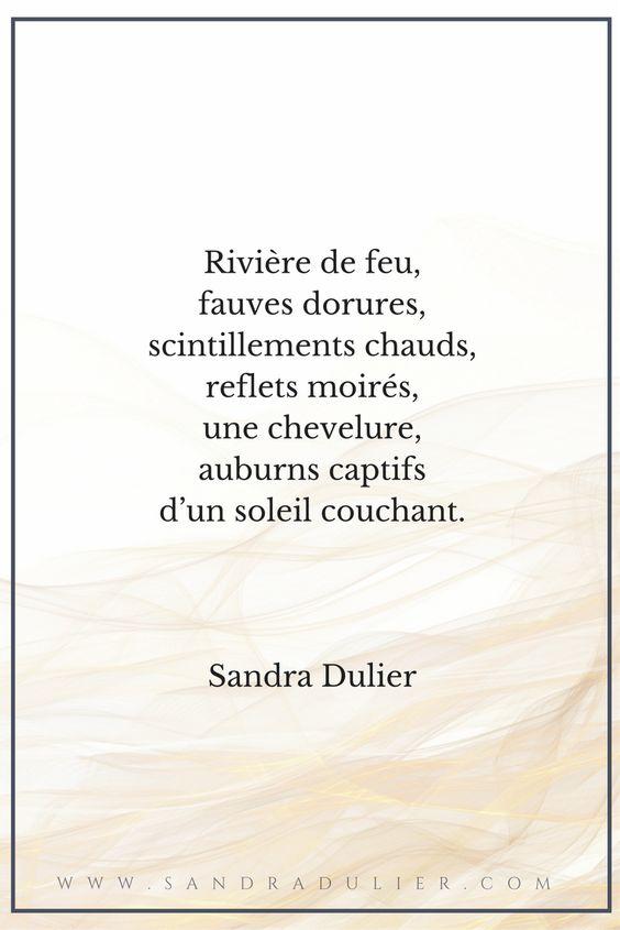 Rivière de feu - poésie - citation - automne - cheveux - Sandra Dulier