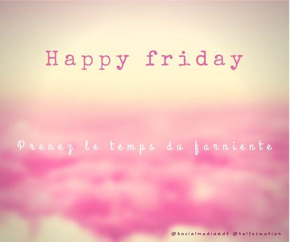 #HappyFriday :-) Prenez le temps du farniente...
