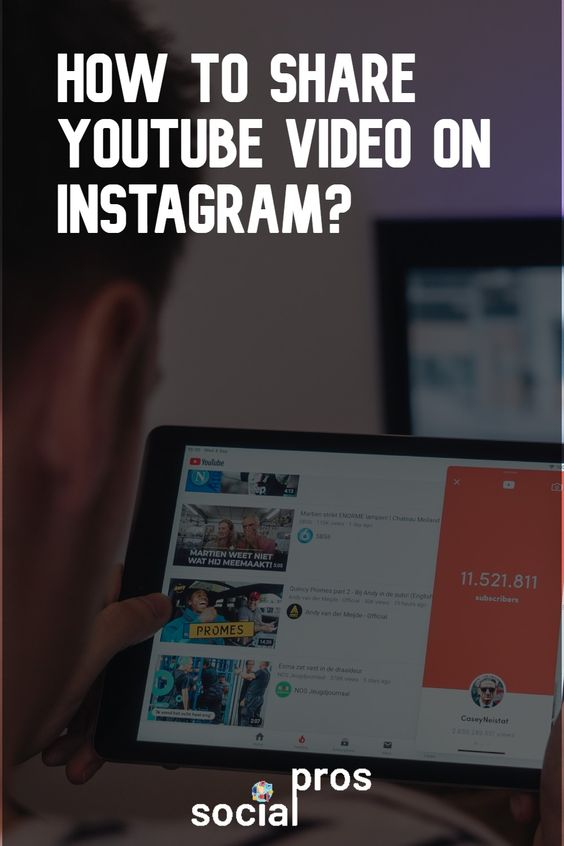 How To Share Youtube Video On Instagram Story Post And Bio Youtube Videos Instagram Bio Instagram