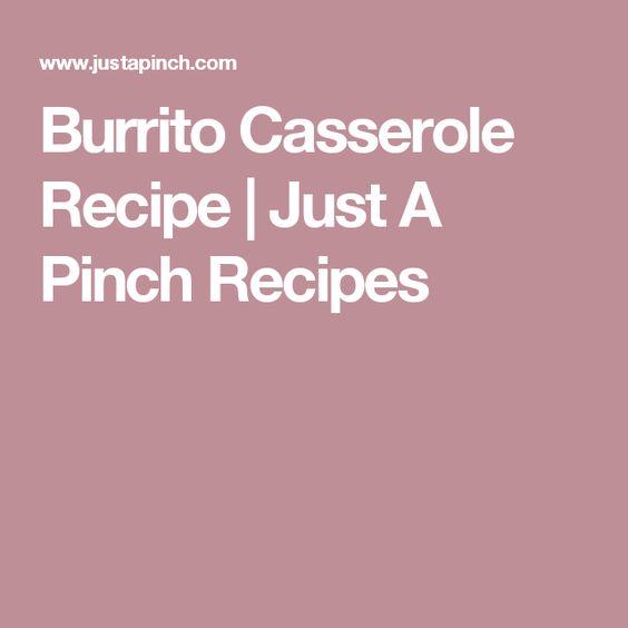Burrito Casserole Recipe | Just A Pinch Recipes