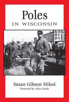 Traces Polish immigrants as they settled in America's northern heartland. Poles are Wisconsin's second largest immigrant population after Germans.