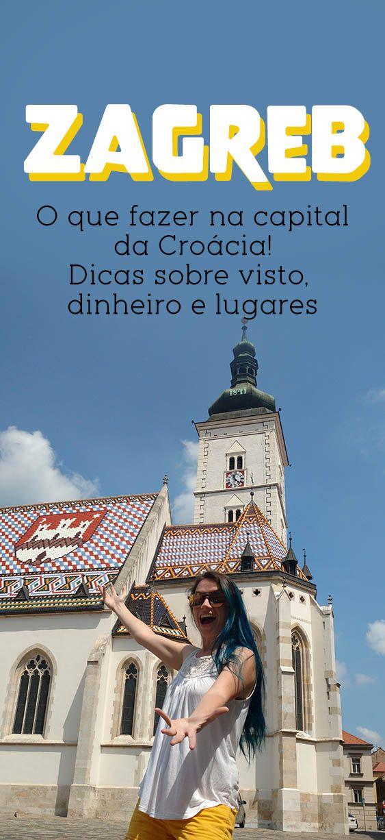 O Melhor De Zagreb Dicas Da Capital Da Croacia Zagreb Croacia Destinos Viagens