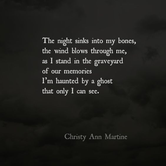 Graveyard of Our Memories - poems by Christy Ann Martine Sad love poems