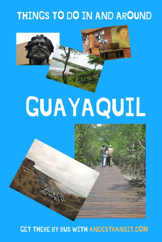 Things to do in Guayaquil (Pinterest)