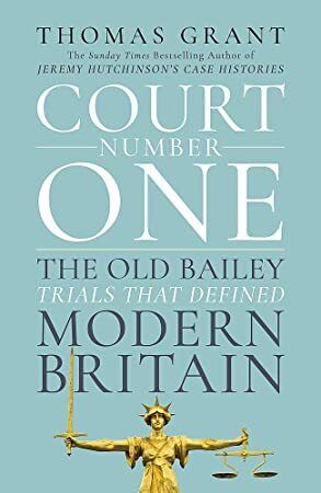 Get Book Court Number One The Trials And Scandals That Shocked Modern Britain