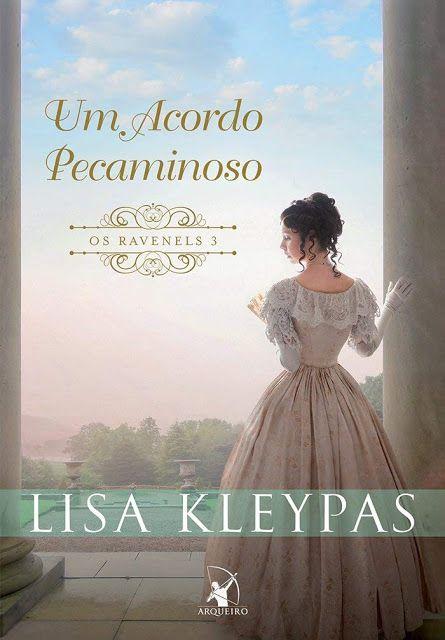Um Acordo Pecaminoso Os Ravenels Livro 3 De Lisa Kleypas