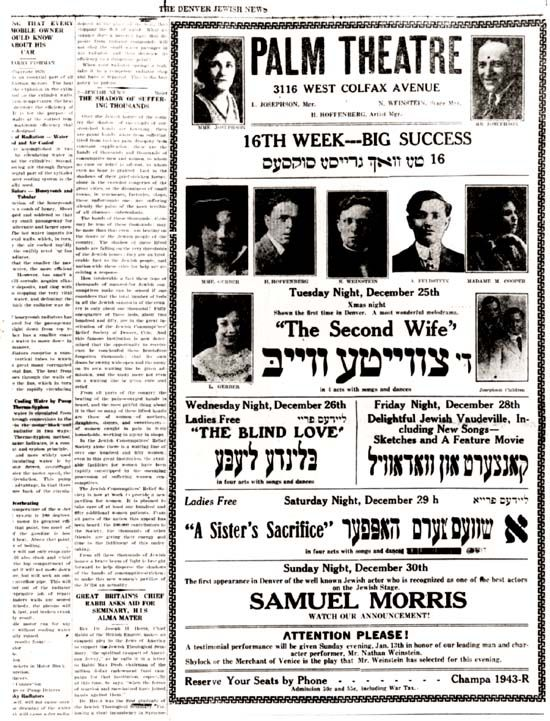 Advertisement for the grand opening of the Jewish Theatre at the Palm Theatre, 3116 W. Colfax Ave., Denver, Colo.that appeared in the Denver Jewish News.  The opening night performance was The Price of Love on September 12, 1923.  The Jewish Theatre was established by the Jewish Theatrical Company, organized by the Josephon family.