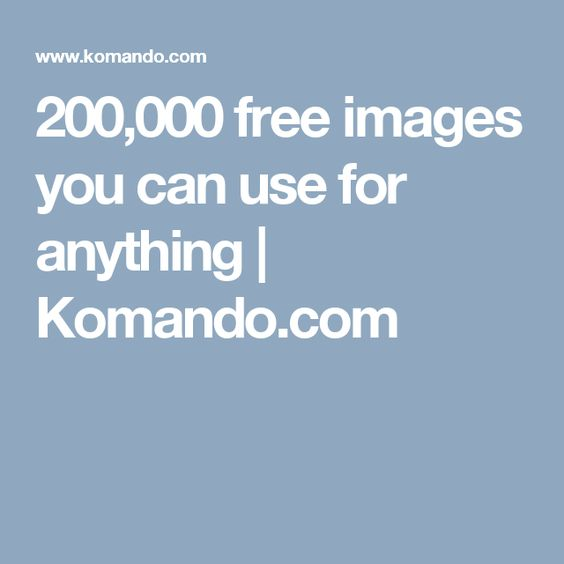 200,000 free images you can use for anything   Komando.com