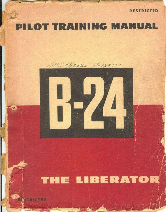 Reprint Wwii Pilot Training Manual B Liberator   Pilot