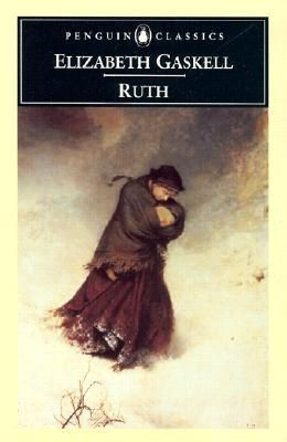 Ruth by Elizabeth Gaskell.
