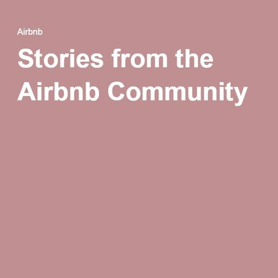 Stories from the Airbnb Community