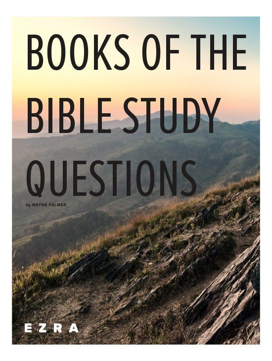 Books Of The Bible Study Question Downloads In 2020 Bible Study Questions Bible Study Books Of The Bible
