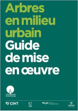Arbres en milieu urbain - Guide de mise en oeuvre- Biodiv'ille