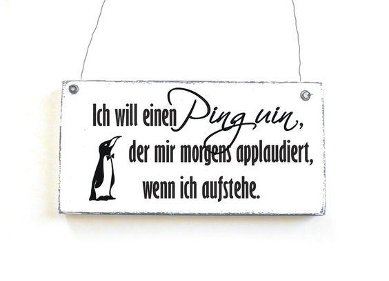 ICH WILL EINEN PINGUIN Dekoschild Shabby Vintage von DÖRPKIND auf DaWanda.com
