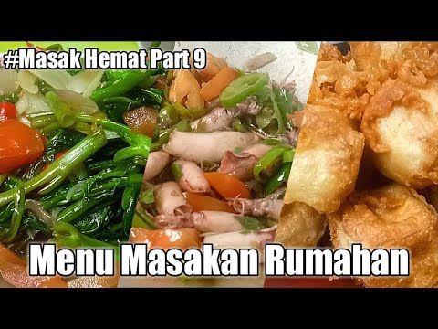 Masak Hemat 3 Menu Part 9 Resep Masakan Rumahan Murah Meriah Youtube Resep Masakan Makanan Makanan Dan Minuman