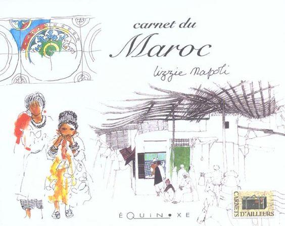 lizzie napoli   Librairie Gibert Joseph : Carnet du maroc - Lizzie Napoli - Livres
