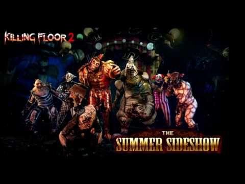 Youtube Killing Floor 2 Sideshow