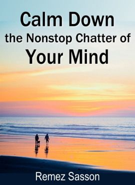 Calm Down the Constant Chatter of the Mind - Book