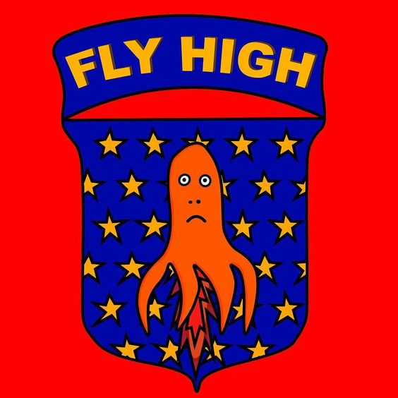 Fly High Stay Grounded  #art #patch #design #illustration #digitalart #space #octopus #badge #scifi #geek #rocket #logo #style #fashion #creative #igersuk #cartoon
