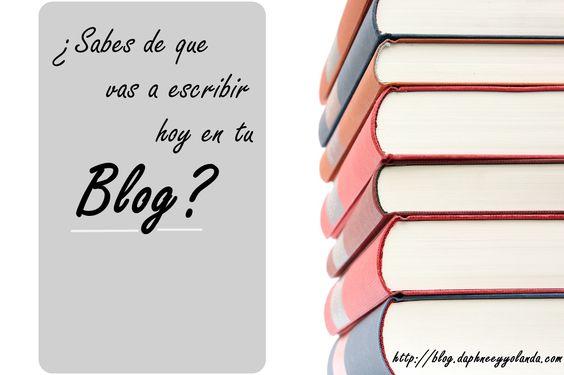 ¿Ya sabes de que #escribir hoy? Te ayudamos #daphneeyyolanda #blogpost #blog