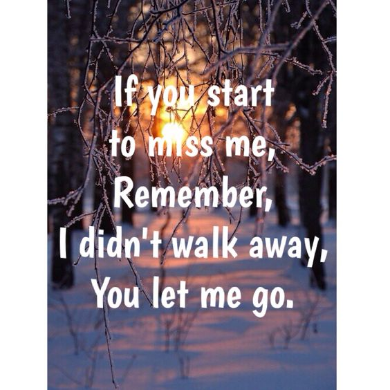 Why Did U Break My Heart Quotes: To Miss, My Heart And Let Me Go On Pinterest