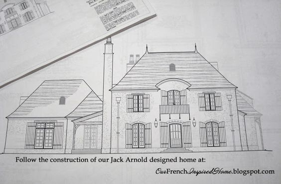Our French Inspired Home Our Jack Arnold Home Floor Plan Old World Romantic Gascony Design French House Plans Floor Plans French Country Exterior