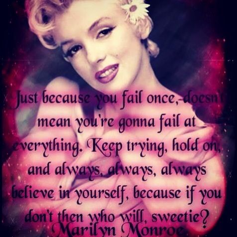 Marilyn Monroe quote.