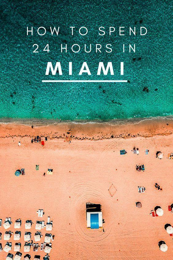 A Hip Healthy 24 Hours In Miami Miami Travel Miami Travel Guide Miami