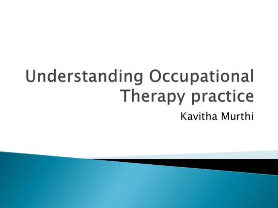 Occupational Therapy and models