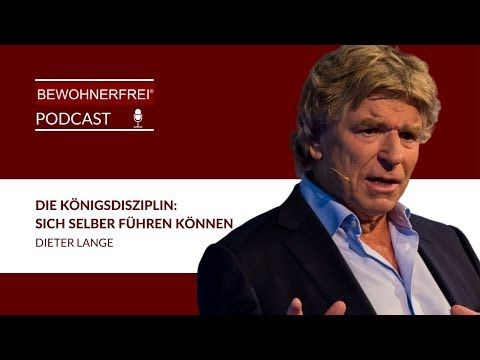 Die Konigsdisziplin Sich Selber Fuhren Konnen Dieter Lange Tobias Beck Youtube Perfekter Lebenslauf Lebenslauf Foto Podcast