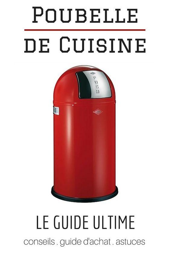 Poubelle de Cuisine : LE Guide Ultime  http://www.homelisty.com/poubelle-de-cuisine-le-guide-ultime/
