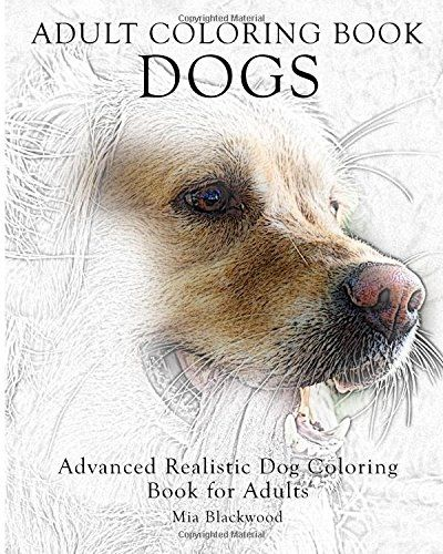 Adult coloring book dogs advanced realistic dogs coloring for Dog crafts for adults