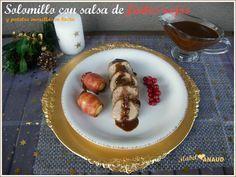 SOLOMILLO CON SALSA DE FRUTOS ROJOS... y patatas envueltas en bacon. Navidad para principiantes.