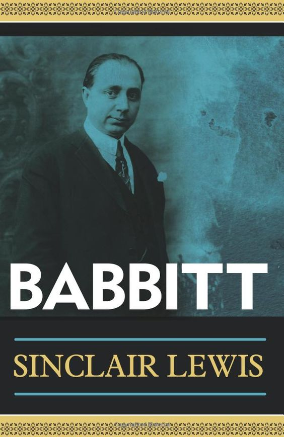 Babbitt, first published in 1922, is a novel by Sinclair Lewis. Largely a satire of American culture, society, and behavior, it critiques the vacuity of middle-class American life and its pressure toward conformity. An immediate and controversial bestseller, Babbitt is one of Lewis's best-known novels and was influential in the decision to award him the Nobel Prize in literature in 1930. (Wikipedia)