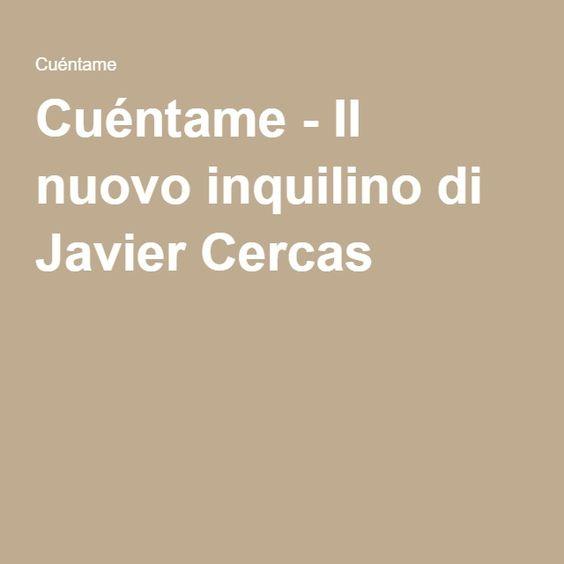 Cuéntame - Il nuovo inquilino di Javier Cercas