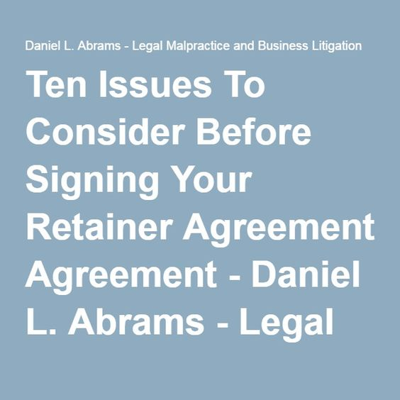 Ten Issues To Consider Before Signing Your Retainer Agreement - retainer agreement template