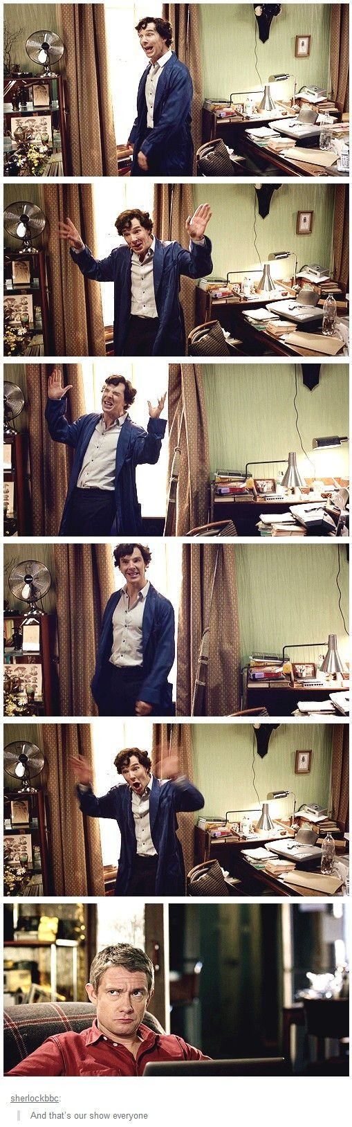 "In case you're wondering the gist of ""Sherlock."" Pretty much my friends reactions to me fangirling.:"