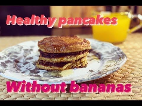 Tale Of Two Foodies Youtube Pancakes Pancakes Healthy Oatmeal Pancakes Healthy