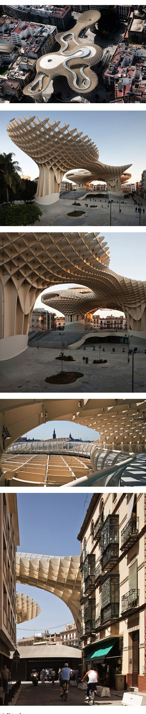 The Parasol in Seville is the world's largest wooden structure. The waffle-like crown structure was completed 4 years after a competition held by the city of Seville. (http://www.yatzer.com/Metropol-Parasol-The-World-s-Largest-Wooden-Structure-J-MAYER-H-Architects):