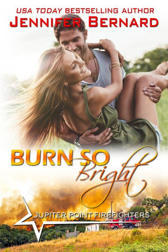 Jennifer Bernard Burn So Bright Awordfromjojo Contemporaryromance Jenniferbernard